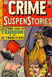 The infamous Crime Suspenstories #22 April-May 1954