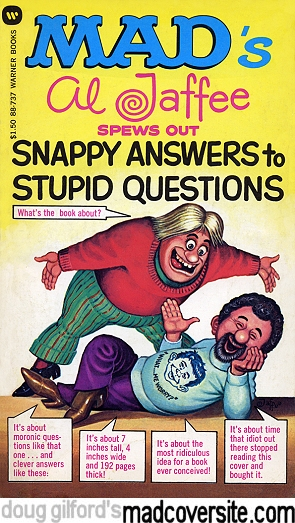 Mad's Al Jaffee Spews Out Snappy Answers To Stupid Questions
