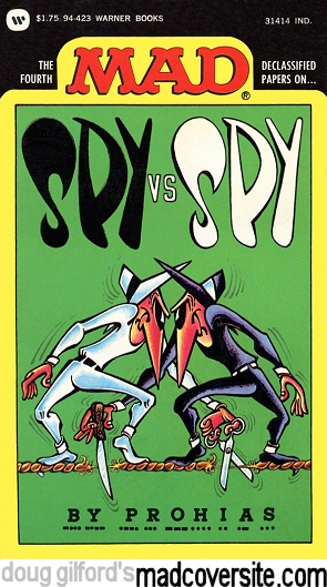 The Fourth Mad Declassified Papers on Spy vs Spy by Prohias